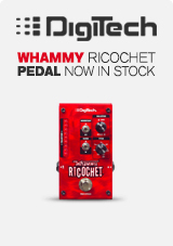 Digitech Whammy Ricochet Now in Stock